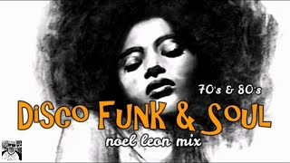 Classic Old School Disco Funk and Soul Mix #87 - Dj Noel Leon