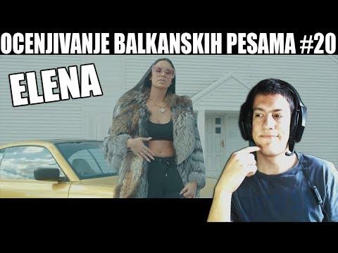 OCENJIVANJE BALKANSKIH PESAMA - Elena - Geto Princeza (KAKVA BOMBA)