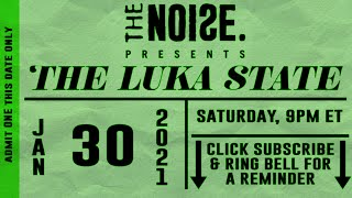 The Noise Presents : The Luka State, Live at The Winsford Arms #Livestream