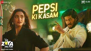 Pepsi Ki Kasam – Benny Dayal – The Zoya Factor