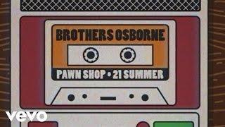 Brothers Osborne - 21 Summer (Lyric Video)