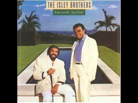 The Isley Brothers - Smooth Sailin' Tonight