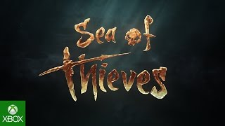Sea of Thieves E3 Announce Trailer