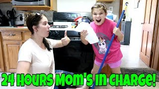 24 Hours Moms In Charge! Mom Gets A Yes Day!