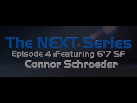 The NEXT Series Episode 4: Connor Schroeder