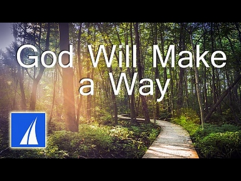 God Will Make a Way (with lyrics) - Don Moen