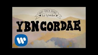 YBN Cordae - Way Back Home (Feat. Ty Dolla $ign) [Official Lyric Video]