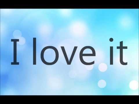 Baixar Icona Pop -  I Love it (I don't care) -  Lyrics on Screen