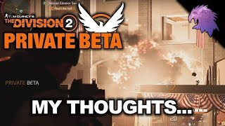 The Division 2 Private Beta | A Week Late, But Here's My Thoughts