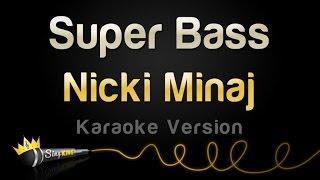 Nicki Minaj - Super Bass (Karaoke Version)