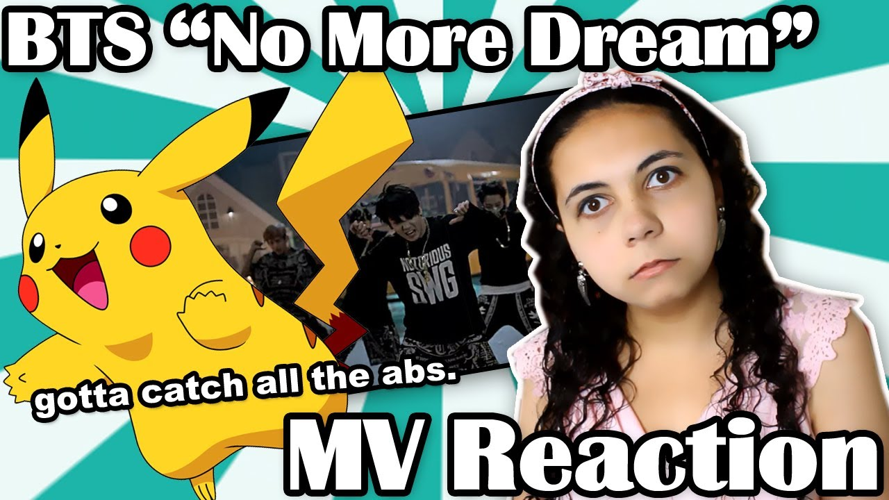 "BTS ""No More Dream"" MV Reaction - Abs, Poor Internet and ..."