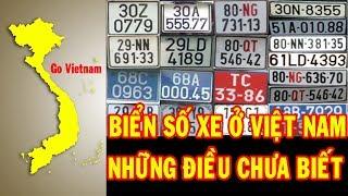 Biển Số Xe ở Việt Nam - Bạn đã biết hết ý nghĩa của nó chưa? | Khám Phá Go Vietnam ✔