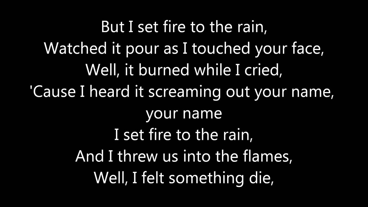 Set Fire To The Rain [ LYRICS ]