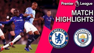 Chelsea v. Man City | PREMIER LEAGUE MATCH HIGHLIGHTS | 12/8/18 | NBC Sports