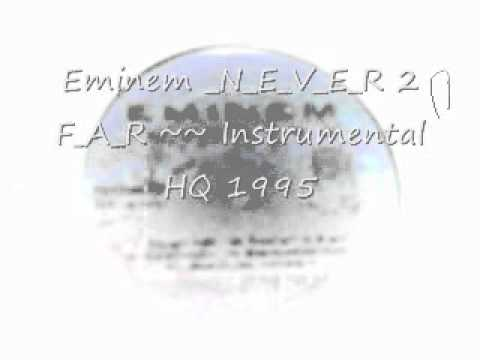 Eminem Never 2 Far HQ ( HIGH QUALITY ) Official Instrumental