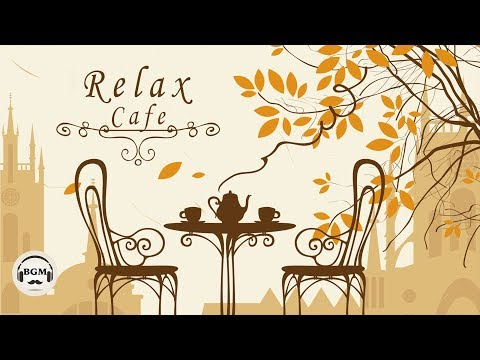 Relaxing Jazz & Bossa Nova - Cafe Music For Study, Work, Relax - Background Music