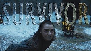 Arya Stark - Survivor
