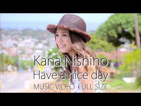 西野カナ『Have a nice day』FULL-サブスク全曲解禁記念