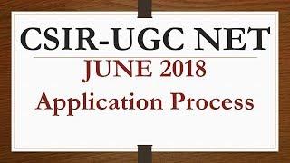 CSIR UGC NET 2018 Application Process - How to apply for CSIR NET June 2018 ?