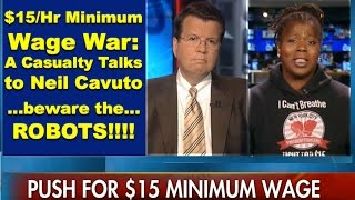 Neil Cavuto - $15 Minimum Wage Warrior (Casualty); Robots Replacing Workers