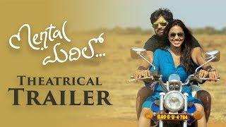 Mental Madhilo Movie Theatrical Trailer