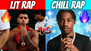LIT RAP SONGS vs CHILL RAP SONGS! 🔥 (2021)