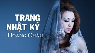 Trang Nhật Ký [ HD ] - Hoàng Châu