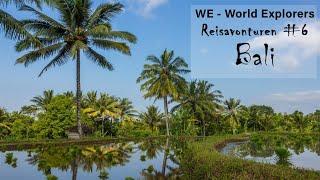 WE - World Explorers Reisavonturen #6 Highlights Bali 2018