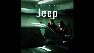 Julia Rocka - Jeep (prod. Michał Głomski)