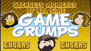 Greatest Moments of all time [EXTRAS]  - Game Grumps