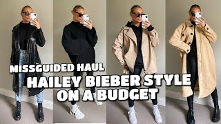 HAILEY BIEBER STYLE ON A BUDGET | MISSGUIDED STYLING HAUL