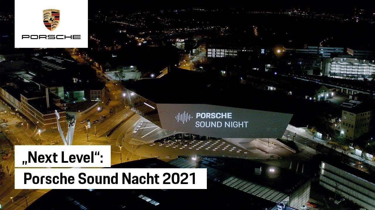 """Das war die Porsche Sound Nacht """"Next Level"""" 2021"""