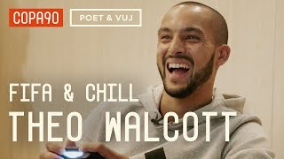 FIFA and Chill with Theo Walcott | Poet & Vuj Present