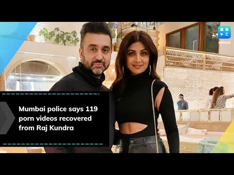 Porn racket case: Mumbai police says 119 porn videos were recovered from Raj Kundra