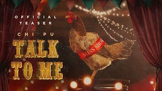 Chi Pu | TALK TO ME (Có Nên Dừng Lại) - MV Teaser (치푸)