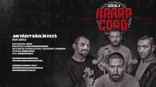 Haarp Cord - Am Vazut Raul In Fata (feat. Shole) (prod. Ofens)