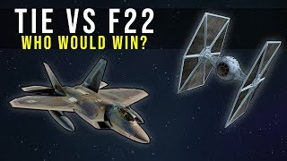TIE FIGHTER vs F-22 RAPTOR | Star Wars: Who Would Win?
