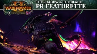 Total War: Warhammer II releases The Shadow & The Blade