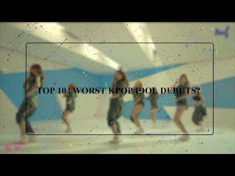 TOP 10 | WORST KPOP IDOL DEBUTS? 🍓
