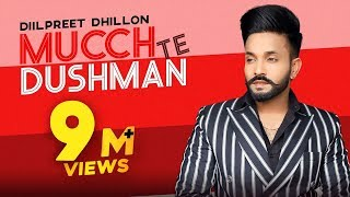 Mucch Te Dushman (Medley) – Dilpreet Dhillon – Gurlej Akhtar Video HD