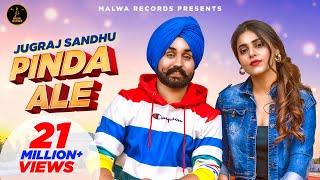 Pinda Ale – Jugraj Sandhu Ft Ginni Kapoor Video HD