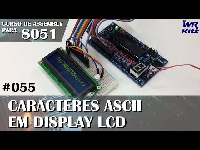 CARACTERES ASCII EM DISPLAY LCD | Assembly para 8051 #055