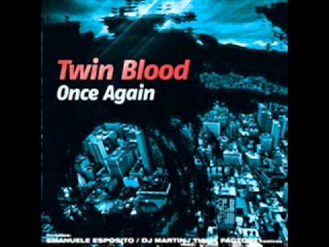 Twin Blood - Once Again (John Ezender Bootleg)