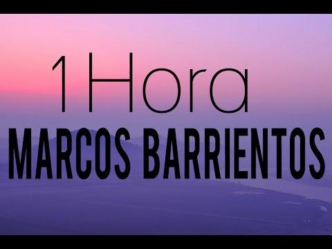 1 Hora Marcos Barrientos