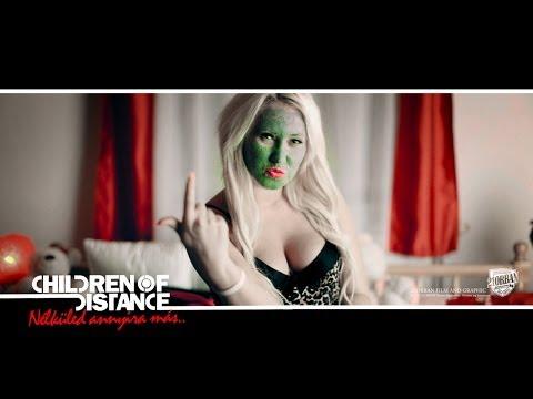 Children of Distance - Nélküled annyira más (Official Music Video)