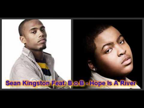 Sean Kingston Feat. B.o.B - Hope Is A River(HQ+FULL)