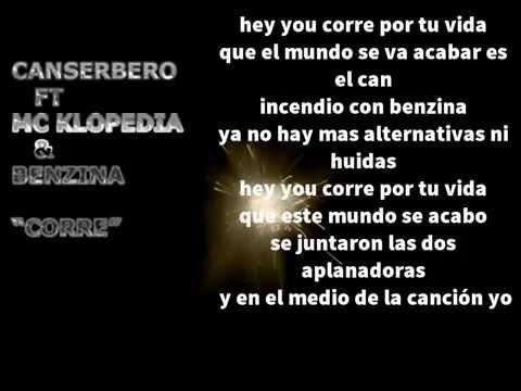 Canserbero Ft Mc Klopedia & Benzina - Corre (Letra)