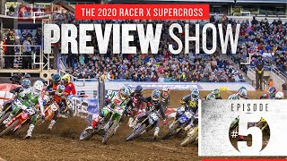 2020 Monster Energy Racer X Supercross Preview: Episode 5, The 250 Class