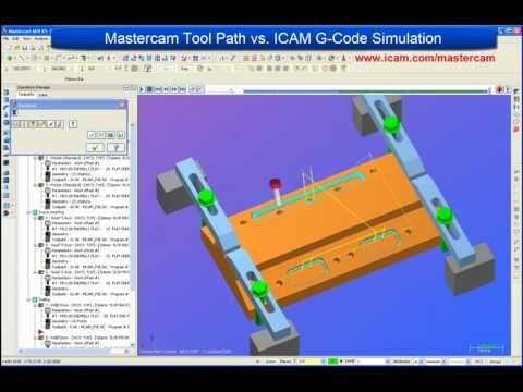 Mastercam ICAM Tutorial- Mastercam Tool Path vs. ICAM G-Code Simulation- Part 1