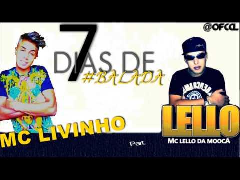 Baixar MC Livinho part MC Lello - 7 dias de balada (DJ's Perera e Ferreira) - 2013.TheHitsBrasil